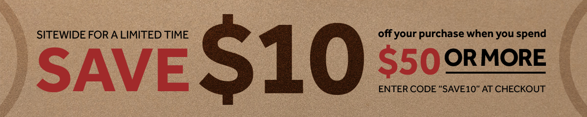 Save $10 when you spend $50 or more